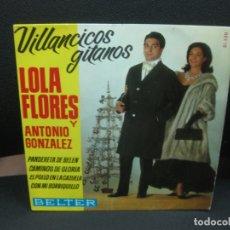 Discos de vinilo: LOLA FLORES Y ANTONIO GONZALEZ. VILLANCICOS GITANOS. BELTER 1964. Lote 182601070