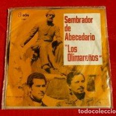 Discos de vinilo: LOS OLIMAREÑOS (SINGLE EDICION URUGUAY 1968) SEMBRADOR DE ABECEDARIO (VICTOR LIMA) ORFEO 90001 -RARO. Lote 182618163