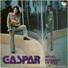Discos de vinilo: GASPAR – MICHEL / PENSANDO EN ROCK - SG SPAIN 1973 - BP 06.042 - MINT!. Lote 182624625