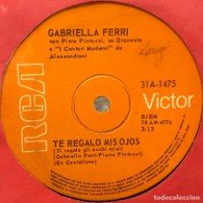 Discos de vinilo: SENCILLO ARGENTINO DE GABRIELLA FERRI CANTADO EN CASTELLANO AÑO 1969. Lote 91024785