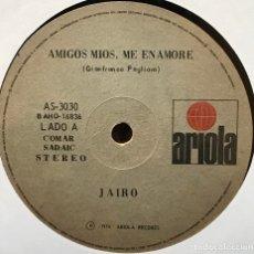 Discos de vinilo: SENCILLO ARGENTINO DE JAIRO AÑO 1974. Lote 122151899