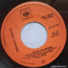 Discos de vinilo: ROBERTO CARLOS - AMIGOS / BALLENAS - SINGLE PERUANO 1982 - CBS. Lote 182635781