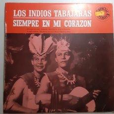 Discos de vinilo: LOS INDIOS TABAJARAS. SIEMPRE EN MI CORAZON. 1975. EWPAÑA.. Lote 182636811