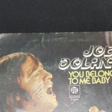 Discos de vinilo: JOE DOLAN 'YOU BELONG TO ME BABY' 1976. Lote 182637631