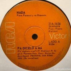 Discos de vinilo: SENCILLO ARGENTINO DE NADA CANTADO EN ESPAÑOL AÑO 1970. Lote 122152999
