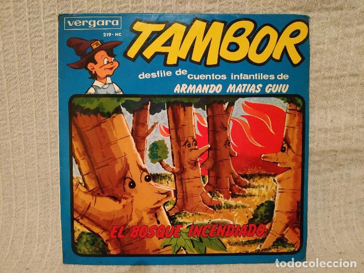 EL BOSQUE INCENDIADO - NARRADOR MANUEL CANO (SERIE TAMBOR VERGARA 1964) INCLUYE LIBRETO 8 PÁGINAS (Música - Discos - Singles Vinilo - Música Infantil)