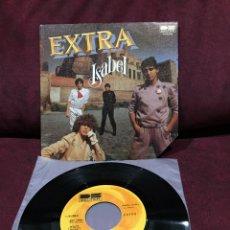 """Discos de vinilo: EXTRA - ISABEL, SINGLE 7"""", 1982, ESPAÑA. Lote 182643228"""