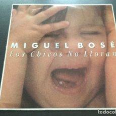 Discos de vinilo: MIGUEL BOSÉ - LOS CHICOS NO LLORAN . Lote 182665742