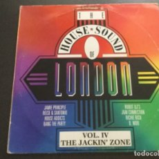 Discos de vinilo: THE HOUSE OF LONDON . VOL IV THE JACKIN' ZONE . Lote 182671567