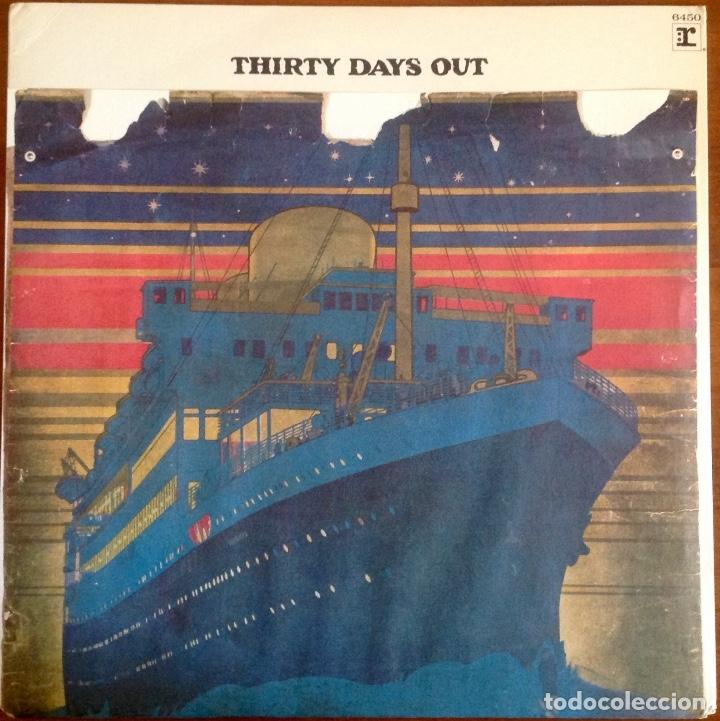 THIRTY DAYS OUT (Música - Discos - LP Vinilo - Pop - Rock - Extranjero de los 70)