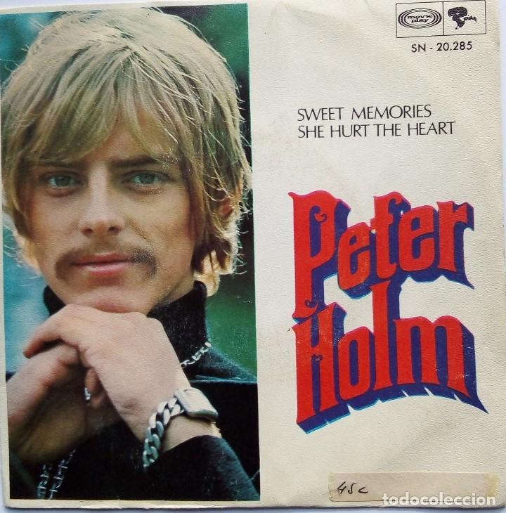 PETER HOLM: SWEET MEMORIES (Música - Discos - Singles Vinilo - Pop - Rock Internacional de los 50 y 60)