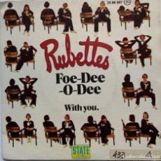 Discos de vinilo: THE RUBETTES: FOE-DEE-O-DEE . Lote 182674812