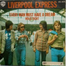 Discos de vinilo: LIVERPOOL EXPRESS: EVERY MAN MUST HAVE A DREAM . Lote 182674892
