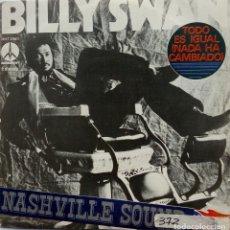 Discos de vinilo: BILLY SWAN: TODO ES IGUAL (NADA HA CAMBIADO) . Lote 182675080