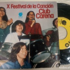 Discos de vinilo: X FESTIVAL DE LA CANCION CLUB CARENA -SINGLE 1977 -BUEN ESTADO. Lote 182676563