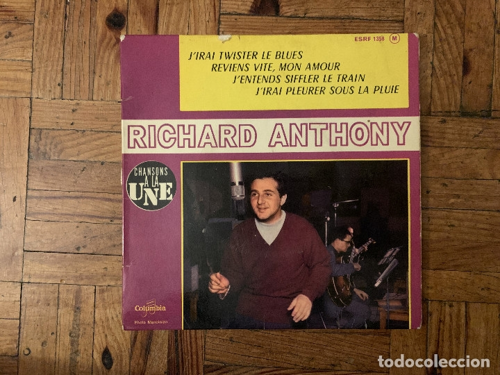 RICHARD ANTHONY – JIRAI TWISTER LE BLUES SELLO: COLUMBIA ?– ESRF 1358 SERIE: CHANSONS A LA UNE – (Música - Discos - Singles Vinilo - Canción Francesa e Italiana)