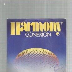 Discos de vinilo: CONEXION HARMONY. Lote 182678497