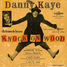 Discos de vinilo: SINGLE DANNY KAYE - KNOCK ON WOOD. Lote 182680867