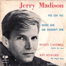 Discos de vinilo: SINGLE JERRY MADISON - YES OH YES. Lote 182681491