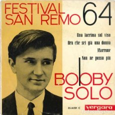 Discos de vinilo: SINGLE BOBBY SOLO – FESTIVAL SAN REMO 64. Lote 182681898