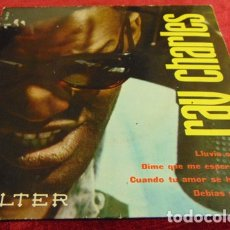 Discos de vinilo: RAY CHARLES – LLUVIA O SOL + 3 - EP BELTER 1961. Lote 182685360