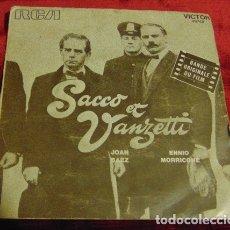 Discos de vinilo: JOAN BAEZ & ENNIO MORRICONE – SACCO ET VANZETTI - SINGLE. Lote 182685825