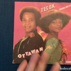 Discos de vinilo: OTTAWAN – T'ES O.K. / COMME AUX U.S.A. SELLO: CARRERE – 49.605 FORMATO: VINYL, 7 45 RPM, SINGLE. Lote 182695747