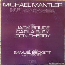 Discos de vinilo: MICHAEL MANTLER - NO ANSWER - LP - 1974 WATT/VIRGIN - WATT 2 11-0051 E EDICIÓN ONGLESA.. Lote 182697201