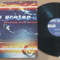 Discos de vinilo: MORE PROTON / DANCING WITH MUSIC / MAXI-SINGLE 12 INCH. Lote 182698051