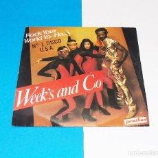Discos de vinilo: WEEK´S AND CO ----ROCK YOUR WORLD YO-HO / ROCK YOUR WORLD -( INSTRUMENTAL ) Nº 1 EN U.S.A.. Lote 182700453