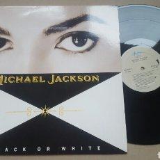 Discos de vinilo: MICHAEL JACKSON BLACK OR WHITE MAXI 1991. Lote 182703417