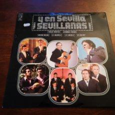 Discos de vinilo: Y EN SEVILLA SEVILLANAS. ENRIQUE MONTOYA, HERMANOS TORONJO, ANTONIO MOLINA, LOS MARAVILLA,.... Lote 182704423