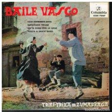 Discos de vinilo: TRIKI TRIXA DE ZUMARRAGA- KALE BARRENDIK ASITA / BARATZAKO PIKUAK / NO TE CASES CON LUCHI+1 - EP1963. Lote 182704898