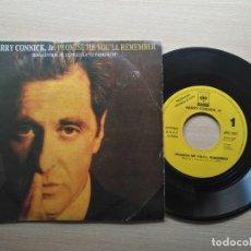 Discos de vinilo: HARRY CONNICK JR - PROMISE ME YOU'LL REMEMBER 45 RPM - PROMO - CARATULA ALPACINO - EL PADRINO III. Lote 182707968