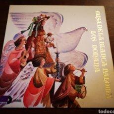 Discos de vinilo: LOS DOÑANA. MISA DE LA BLANCA PALOMA. Lote 182708873