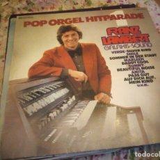 Discos de vinilo: FRANZ LAMBERT – POP ORGEL HITPARADE 1. 1977. Lote 182716253