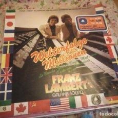 Discos de vinilo: FRANZ LAMBERT – WELTERFOLGE FÜR MILLIONEN,1977. Lote 182718541