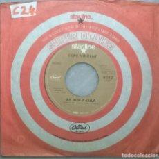 Disques de vinyle: GENE VINCENT. BE-BOP-A-LULA/ LOTTA LOVIN'. STARLINE-CAPITOL, UK 1957 RE. Lote 182731590