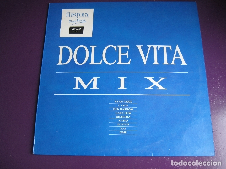 DOLCE VITA MIX LP MAX MUSIC 1987 ITALODISCO - RAF - P. LION - RYAN PARIS - KASSO - RIGHEIRA - LIME (Música - Discos - LP Vinilo - Disco y Dance)