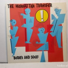 Discos de vinilo: LP-THE MANHATTAN TRANSFER- BODIES AND SOULS EN FUNDA ORIGINAL 1983. Lote 182744655