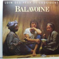 Discos de vinilo: LP-BALAVOINE- LOIN DES YEUX DE L'OCCIDENT EN FUNDA ORIGINAL 1983. Lote 182744880