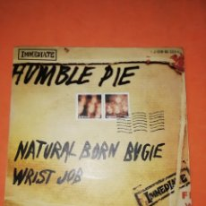 Discos de vinilo: HUMBLE PIE - NATURAL BORN BUGIE / WRIST JOB IMMEDIATE - 1969 SPAIN SINGLE . Lote 182752186