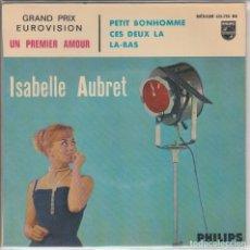 Discos de vinilo: ISABELLE AUBRET GRAND PRIX EUROVISION UN PREMIER AMOUR +3 PHILIPS FRANCE . Lote 182752718