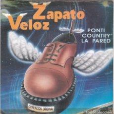 Dischi in vinile: ZAPATO VELOZ,PONTI COUNTRY LA PARED DEL 92. Lote 182754710