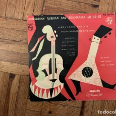 Discos de vinilo: VERES LAJOS AND HIS HUNGARIAN ORCHESTRA* – HUNGARIAN RUSSIAN AND ROUMANIAN MELODIES SELLO: PHILIPS. Lote 182762506