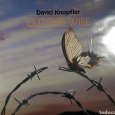 Discos de vinilo: DAVID KNOPFLER CUT THE WIRE. Lote 182771091