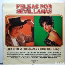 Discos de vinilo: LP-JUANITO VALDERRAMA Y DOLORES ABRIL-PELEAS POR SEVILLANAS EN FUNDA ORIGINAL 1973. Lote 182772616