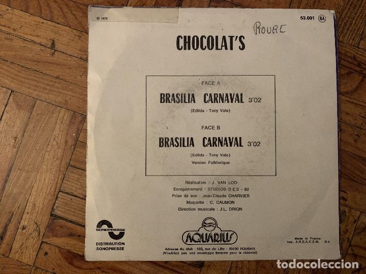 Discos de vinilo: Chocolat's – Brasilia Carnaval Sello: Aquarius – 53.001 Formato: Vinyl, 7 , Single, 45 RPM - Foto 2 - 182781427