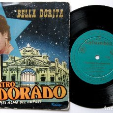 Discos de vinilo: BELLA DORITA - TEATRO ELDORADO - EL POLICHINELA +2 - EP COLUMBIA 1958 BPY. Lote 182781975