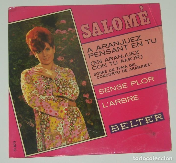 SALOMÉ - A ARANJUEZ PENSANT EN TU - SENSE FLOR - L'ARBRE - BELTER 1967 (Música - Discos de Vinilo - EPs - Solistas Españoles de los 50 y 60)
